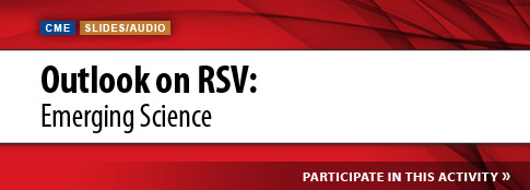 Outlook on RSV Emerging Science