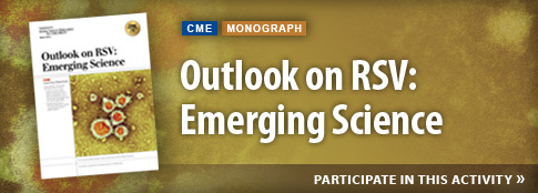 Outlook on RSV: Emerging Science
