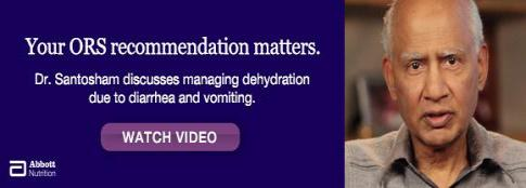 Your ORS recommendation matters: managing dehydration due to diarrhea and vomiting with Dr. Mathuram Santosham