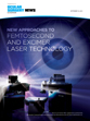 New Approaches to Femtosecond and Excimer Laser Technology