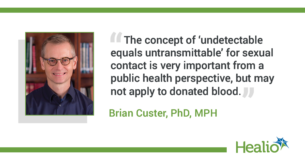 Brian Custer, PhD, MPH, vice president of research and scientific programs and adjunct professor of laboratory medicine at Vitalant Research Institute in San Francisco.