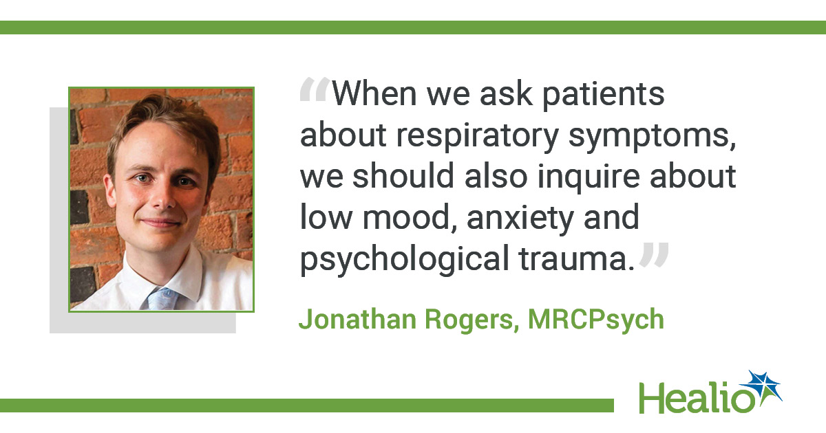 infographic with study author Jonathan Rogers and quote about asking for mental health symptoms along with respiratory symptoms